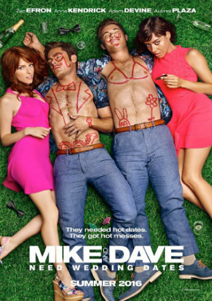Mike And Dave Need Wedding Dates 2016 BRRip 300MB Hindi Dual Audio 480p Watch Online Full Movie Download Worldfree4u 9xmovies