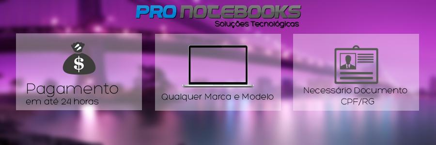 compra de notebooks usado ou com defeito,Pro Notebooks LTDA