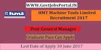 HMT Machine Tools Limited Recruitment 2017 – General Manager