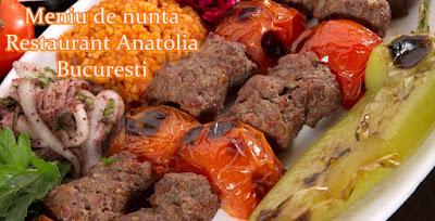 meniu de nunta Restaurantul Anatolia Bucuresti