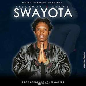 Download Mp3 | Tisabway ft Michu - Swayota