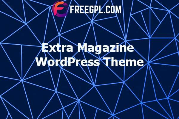 Extra – Magazine WordPress Theme Nulled Download Free