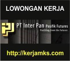 Lowongan Kerja PT Inter PAN Pasifik Futures
