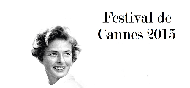http://ilaose.blogspot.com/2015/05/notes-sur-le-festival-de-cannes-2015.html