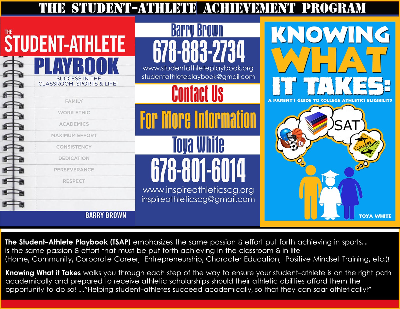 THE STUDENT-ATHLETE ACHIEVEMENT PROGRAM/YOUTH EDUCATION AND SPORTS (TSAAP/YES)