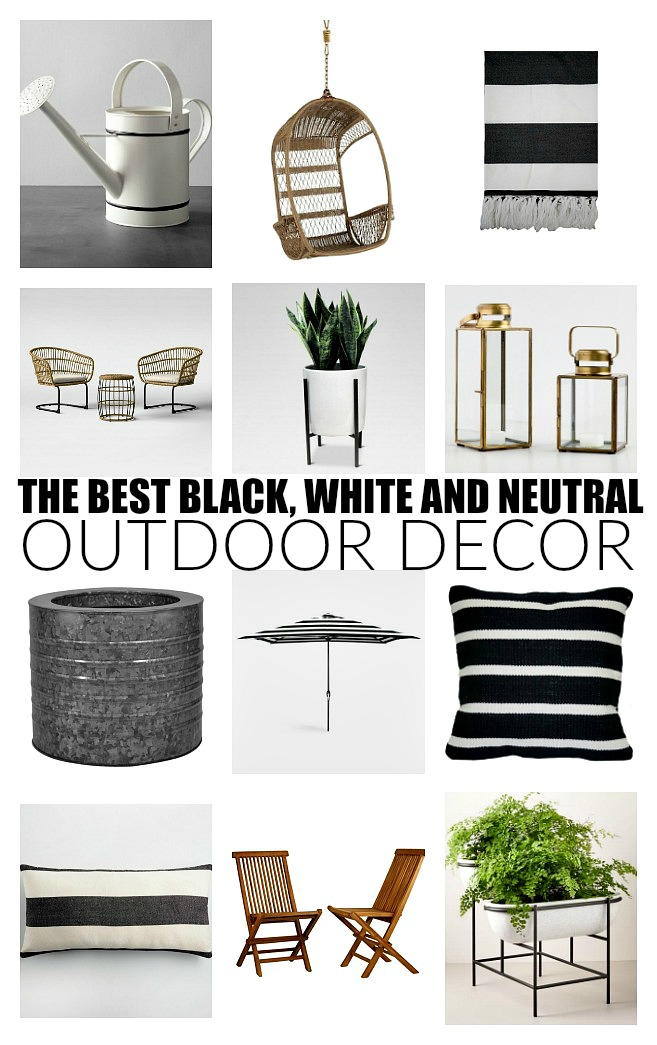 stylish and affordable black, white and neutral outdoor decor