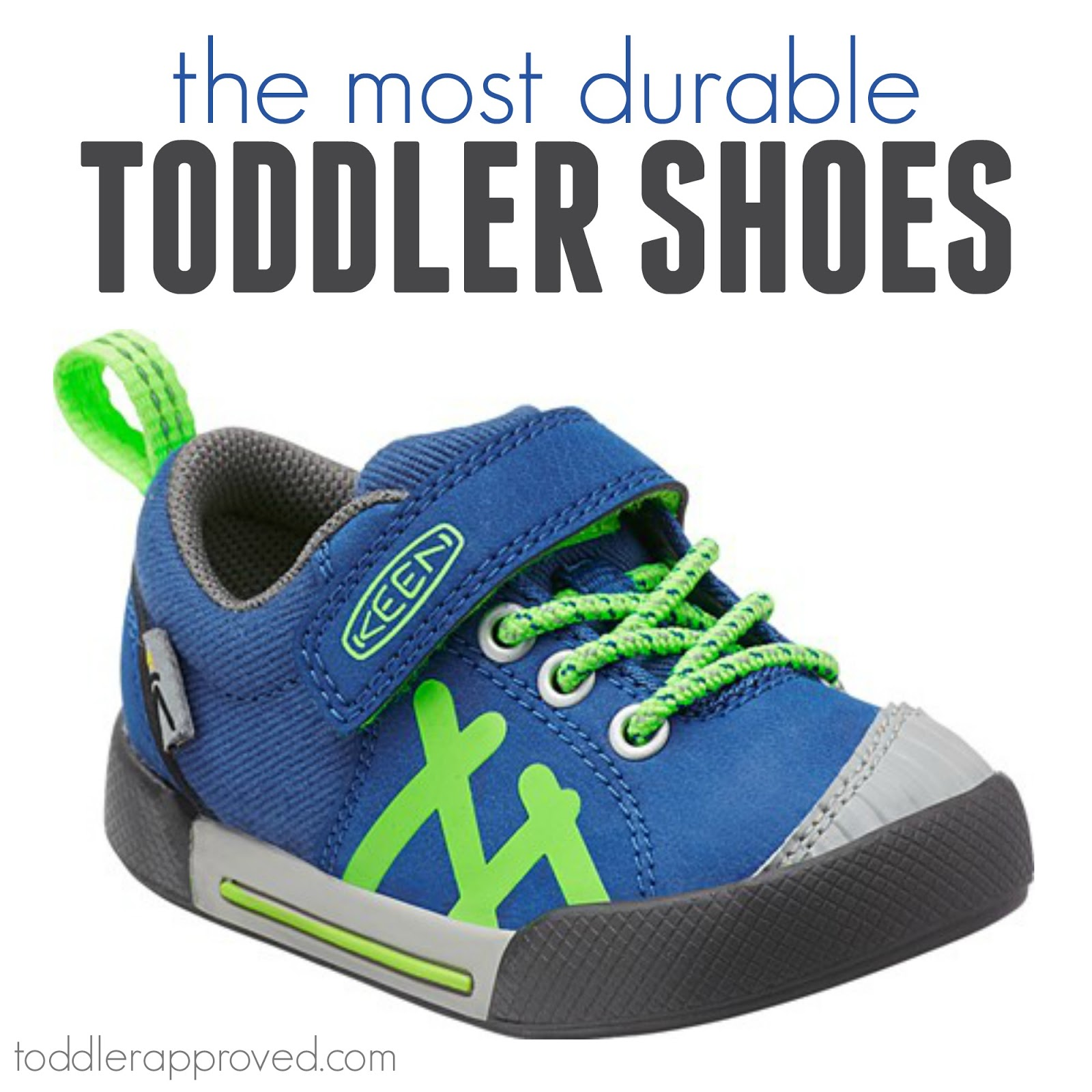 Toddler Approved The Most Durable Shoes for Toddlers