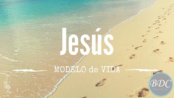 Jesús, un modelo de vida. Recursos para el nuevo estudio bíblico de Buenos Días Chicas.