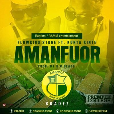 Flowking Stone ft Kunta Kinte – Amanfuor