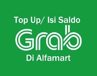 Minimal Top Up Saldo Grabbike dan Grabcar Di Alfamart