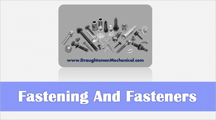10. Fastening And Fasteners क्या है ? Types of Fastening in Hindi
