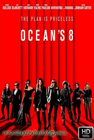 Oceans 8 1080p Latino