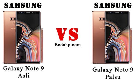 Cara Membedakan Samsung Note 9 Asli dan Palsu (KW) yang AMPUH!