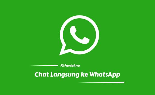 Cara Mudah Chat WhatsApp Langsung Tanpa Menyimpan Nomor Ke Kontak