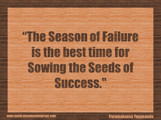 "Featured in our 34 Inspirational Quotes How To Fail Your Way To Success: ""The season of failure is the best time for sowing the seeds of success."" - Paramahansa Yogananda"