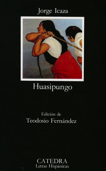 Jorge Icaza. Huasipungo