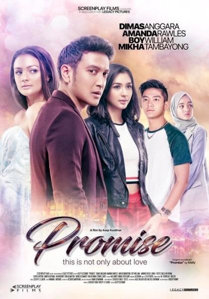Promise, Menjadi Pembuka Film Indonesia di Tahun 2017