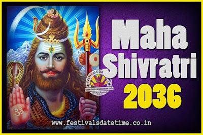 2036 Maha Shivaratri Puja Date & Time, 2036 Maha Shivaratri Pooja Calendar