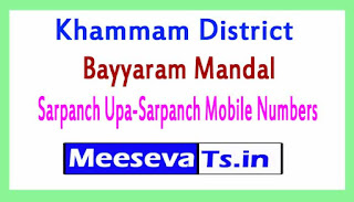 Bayyaram Mandal Sarpanch Upa-Sarpanch Mobile Numbers List  Khammam District in Telangana State