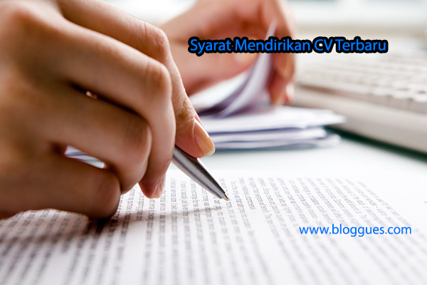 Mau Mendirikan CV, Inilah Cara Dan Syarat Pendirian CV Terbaru Dan Terlengkap