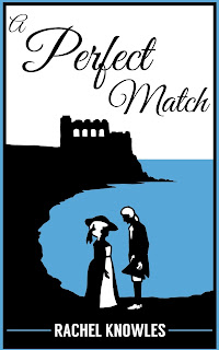 Front cover of A Perfect Match by Rachel Knowles