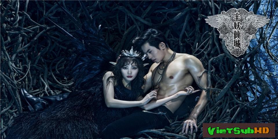 Phim Bán Yêu Khuynh Thành Hoàn Tất (24/24) VietSub HD | Demon Girl 2016