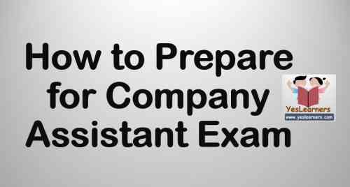 How to Prepare for Company/Board/Corporation Assistant Exam