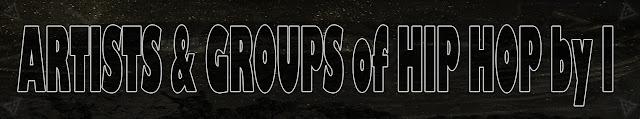Artistas & Grupos de Rap / Hip Hop por I