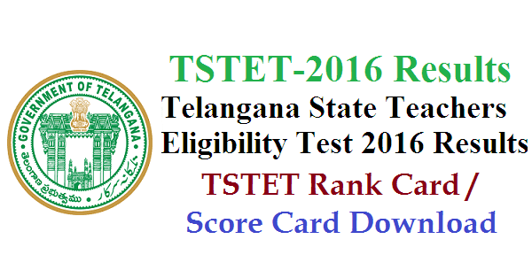 TSTET Results - Telangana State TET Results
