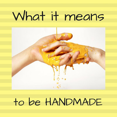 What it means to be Handmade.