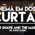 Cinema em Doses Curtas # 7 | Severus Snape and the Marauders