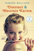Tamara Balliana - Diamant & Mauvais Karma