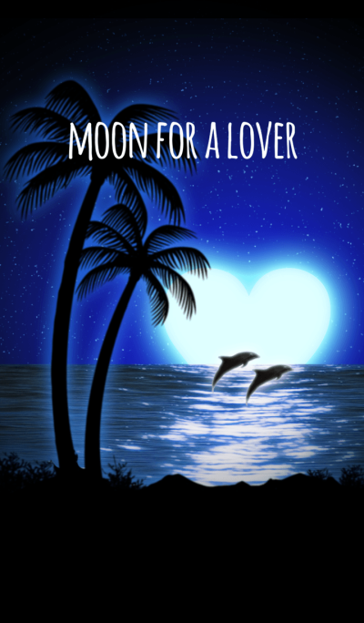 Moon for a lover
