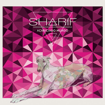 Sharif - Acariciado Mundo