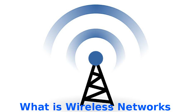 What is Wireless Networks?