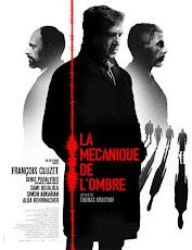 pelicula La mécanique de l'ombre (Testigo) (2016)