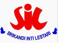 Lowongan Pekerjaan PT. Srikandi Inti Lestari Februari 2019