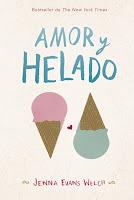 http://elrincondealexiaandbooks.blogspot.com/2018/09/amor-y-helado-de-jenna-evans-welch.html
