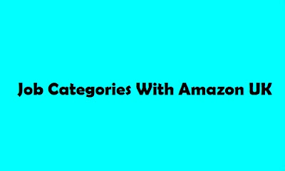 Job Categories With Amazon UK