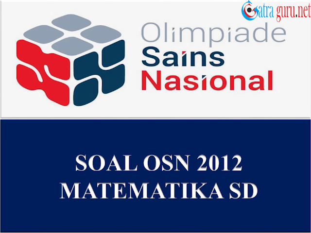 Soal OSN Matematika SD Tahun 2012