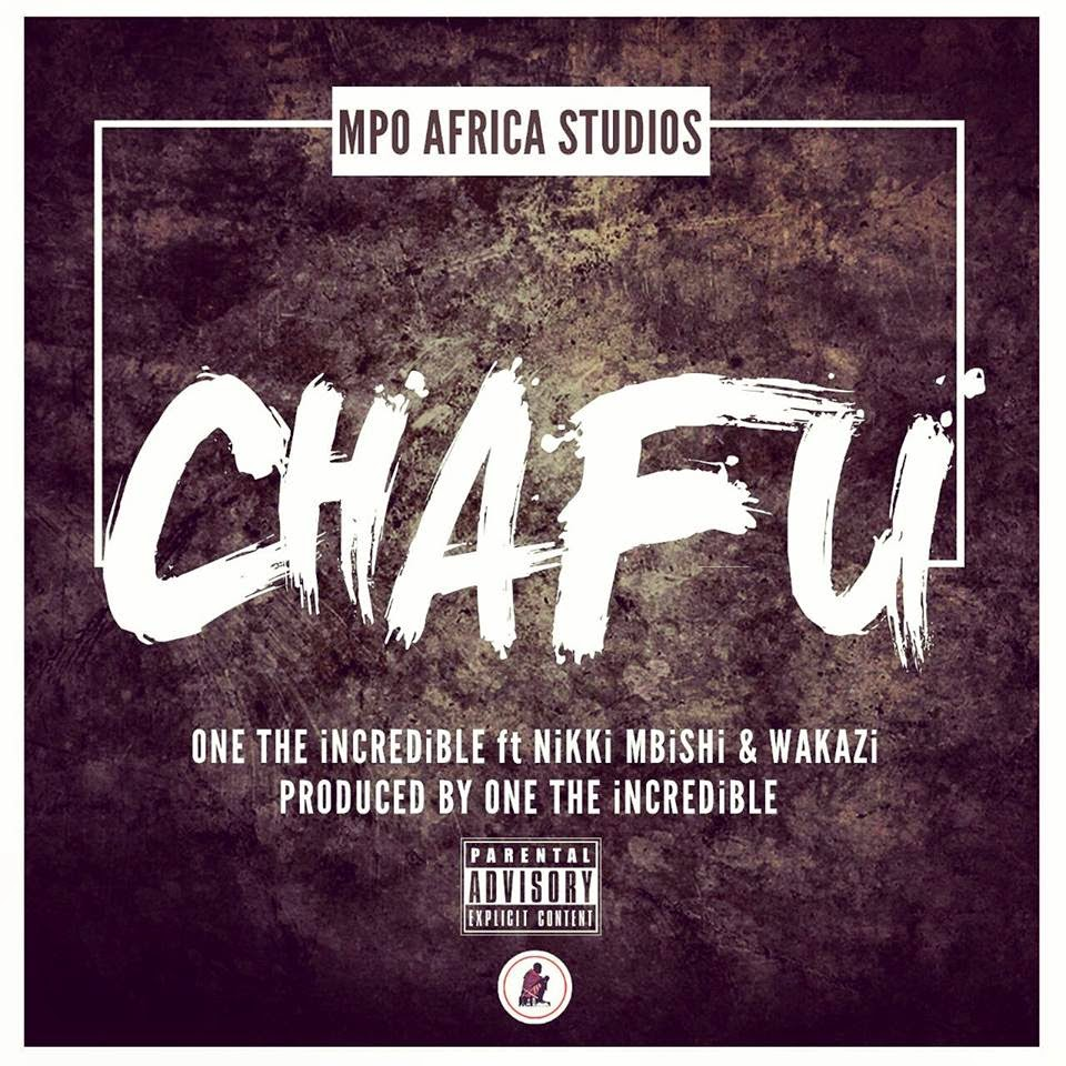 Download | One The Incredible Ft. Nikki Mbishi & Wakazi - Chafu [Audio]