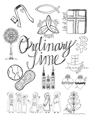 Look to Him and be Radiant: What Ordinary Time Looks Like