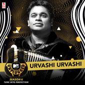 rvashi Urvashi (MTV Unplugged Season 6) - Lyrics  A. R. Rahman, Suresh Peters & Ranjit Barot www.unitedlyrics.com