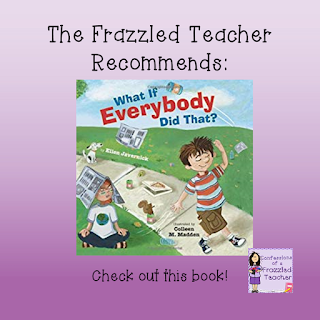 The Frazzled Teacher Recommends: What If Everybody Did That