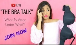 THE BRA TALK – What To Wear Under What? BeautyGyanByShruti