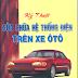 SÁCH SCAN - Kỹ thuật sữa chữa hệ thống điện trên ô tô (Châu Ngọc Thạch - Nguyễn Thành Trí)