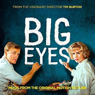 Big Eyes Chanson - Big Eyes Musique - Big Eyes Bande originale - Big Eyes Musique du film