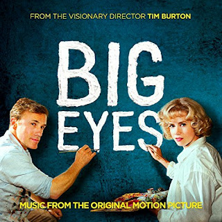 Big Eyes Lied - Big Eyes Musik - Big Eyes Soundtrack - Big Eyes Filmmusik