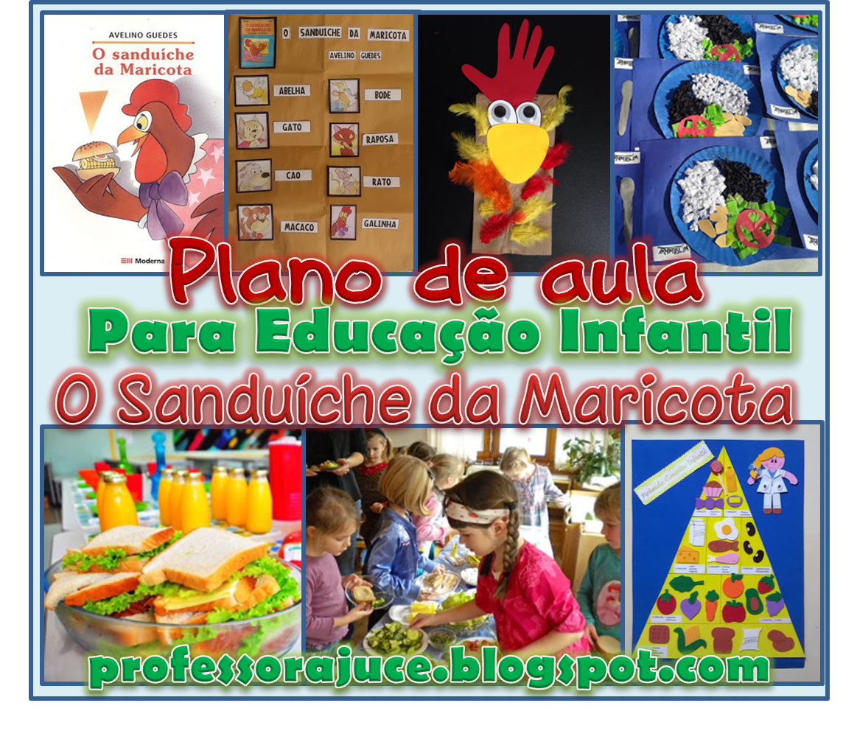 Professora Juce Plano De Aula Educacao Infantil O Sanduiche Da