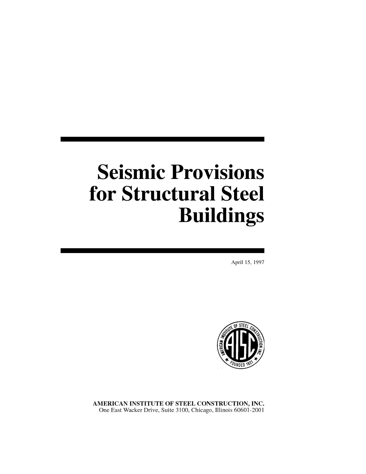 Seismic Provisions for structural steel buildings. (2005